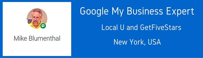 Google MY Business Expert -Mike Blumenthal (1)