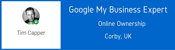 Google MY Business Expert - Tim Capper