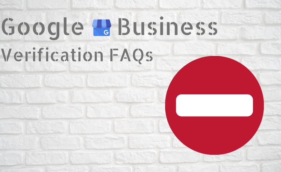Google My Business Verification FAQs - Online Ownership