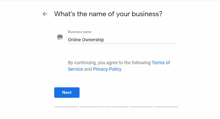 Add Name of Business - Create a Google My Business Page - Online Ownership